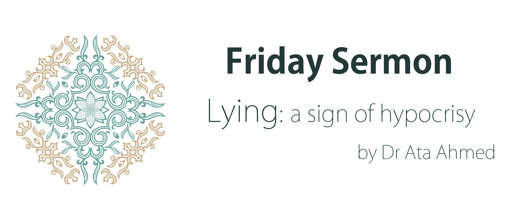 Friday Sermon: Lying: A sign of hypocrisy